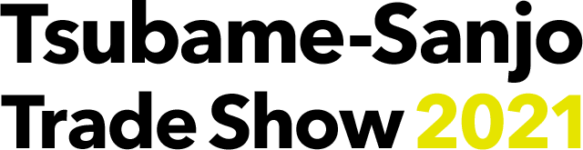 Tsubame-Sanjo Trade Show 2021